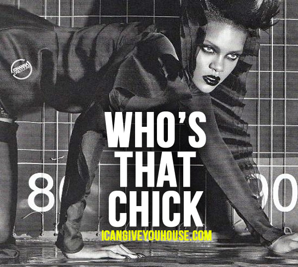Rihanna- Who's That Chick