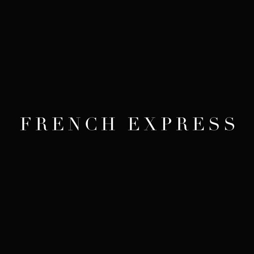 French-Express I Can Give You House