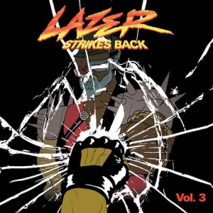 Major Lazer - Lazer Strikes Back Vol. 3 (ICanGiveYouHouse.Com)