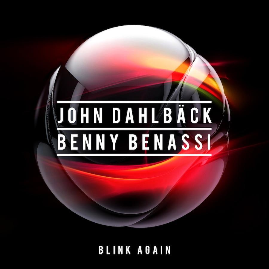 John Dahlbäck & Benny Benassi - Blink Again (www.ICanGiveYouHouse.com)