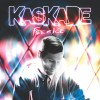Kaskade – Fire & Ice