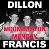 Moombahton Monday ft. Dillon Francis