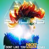 I Don't Like You (Nicky Romero Remix) – Eva Simons