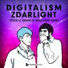 Digitalism – Zdarlight (Fedde Le Grand & Deniz Koyu Remix)
