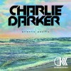 Charlie Darker – Atlantic/Pacific EP (Preview)