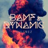 Qulinez – Bamf & Dynamic (Preview)