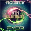 FYOR and Floorplay – 6th Element (Original Mix)