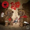 Teddy Killerz – Toys Riot EP
