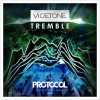 Vicetone – Tremble