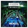 Vicetone – Tremble