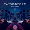 Stafford Brothers – Are You Ready