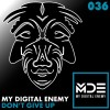 PREMIERE: My Digital Enemy – Don't Give Up